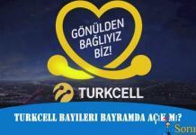 Turkcell Bayileri Bayramda Açık Mı?