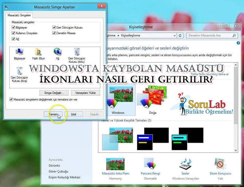 Windows'ta Kaybolan Masaüstü İkonları Nasıl Geri Getirilir?